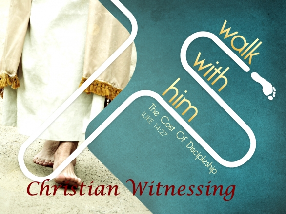 Christian Witnessing Part- I